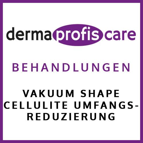 Vakuum Shape Cellulite Umfangsreduzierung